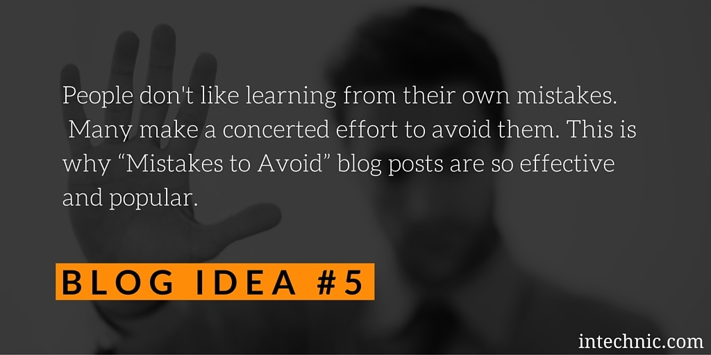 """""""Mistakes to Avoid"""" blog posts are effective and popular"""