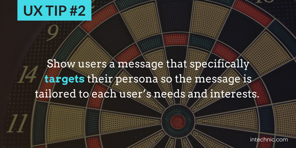 2 - Show users a message that specifically targets their persona