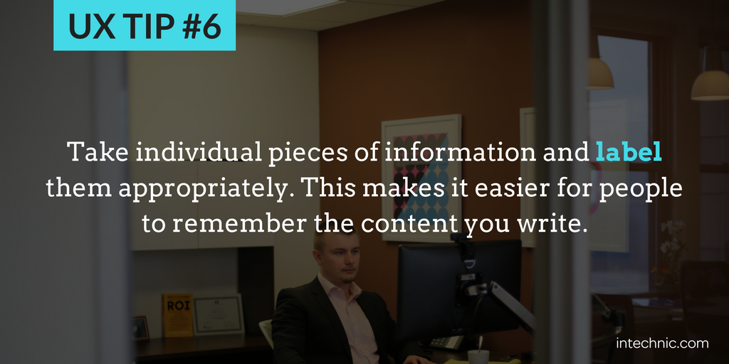 6 - Take individual pieces of information and label them appropriately