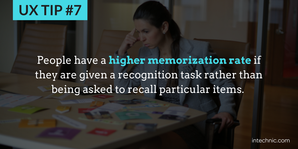 7 - People have a higher memorization rate if they are given a recognition task