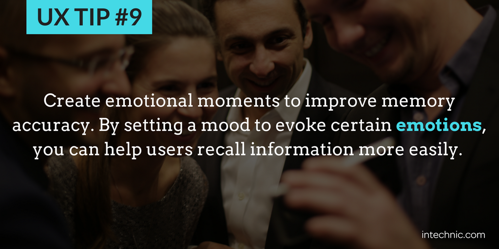 9 - Create emotional moments to improve memory accuracy