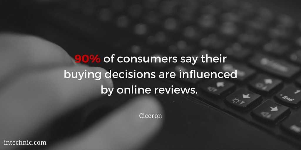 90 percent of consumers say their buying decisions are influenced by online reviews