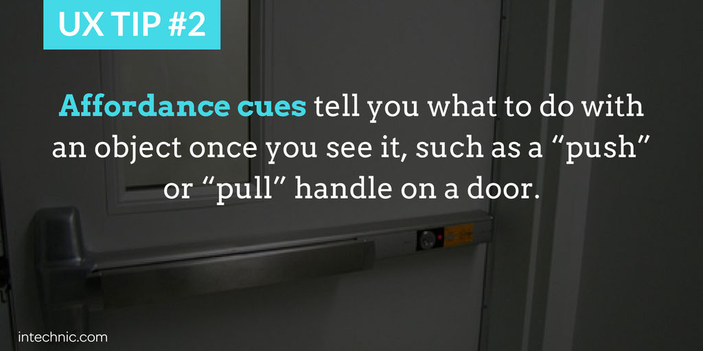 Affordance cues tell you what to do with an object once you see it