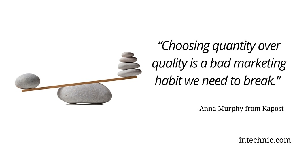 Choosing quantity over quality is a bad marketing habit we need to break