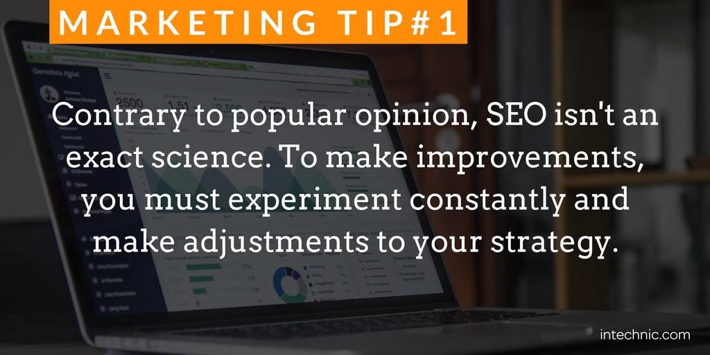 Contrary to popular opinion, SEO isn't an exact science