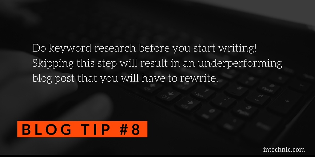 Do keyword research before you start writing