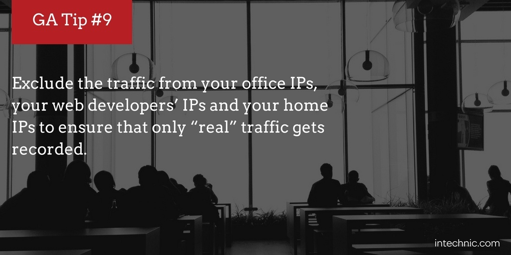 Exclude traffic from your office IPs