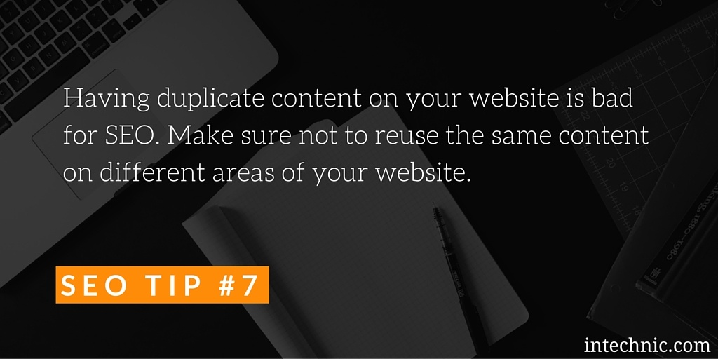 Having duplicate content on your website is bad for SEO
