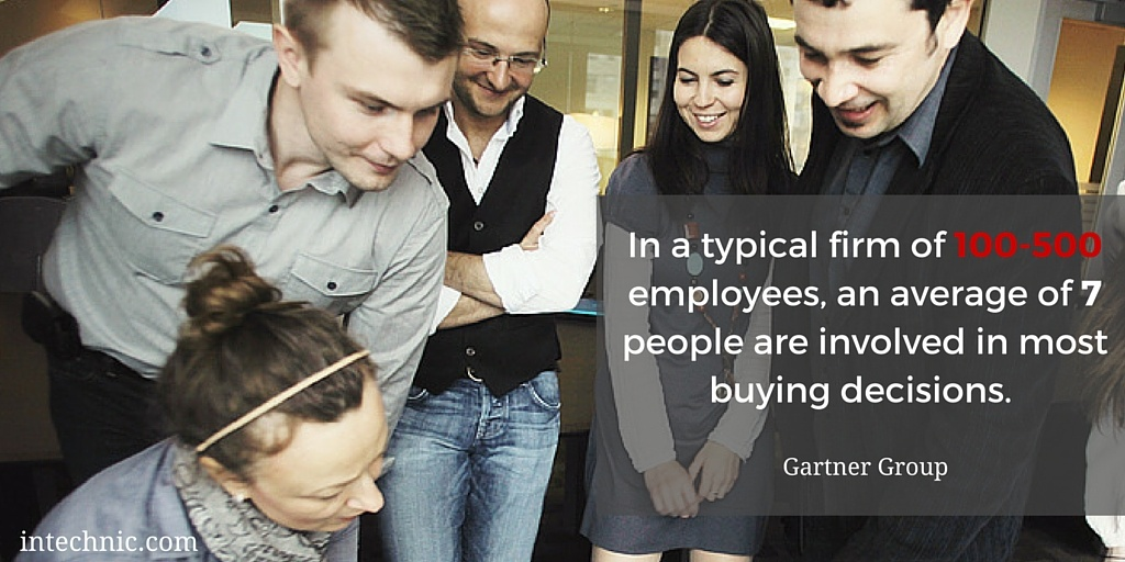 In a typical firm of 100-500 employees, an average of 7 people are involved in most buying decisions