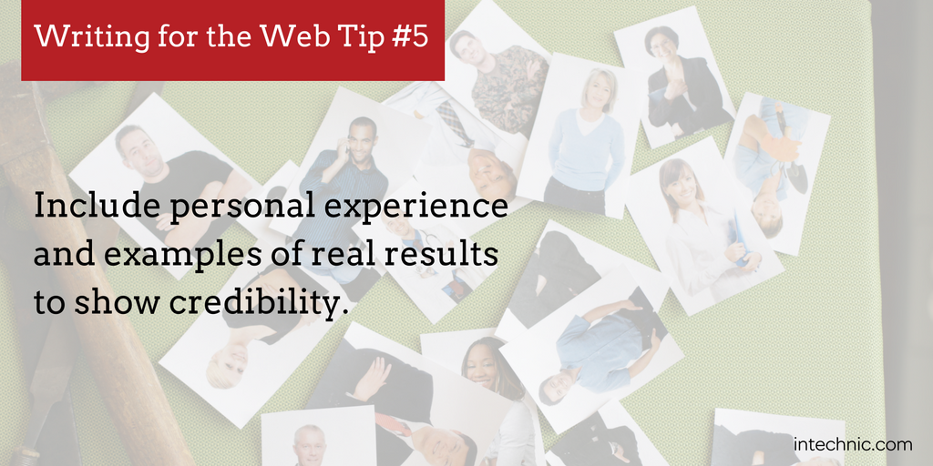 Include personal experience and examples of real results to show credibility.