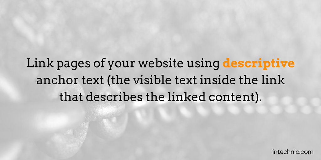 Link pages of your website using descriptive anchor text