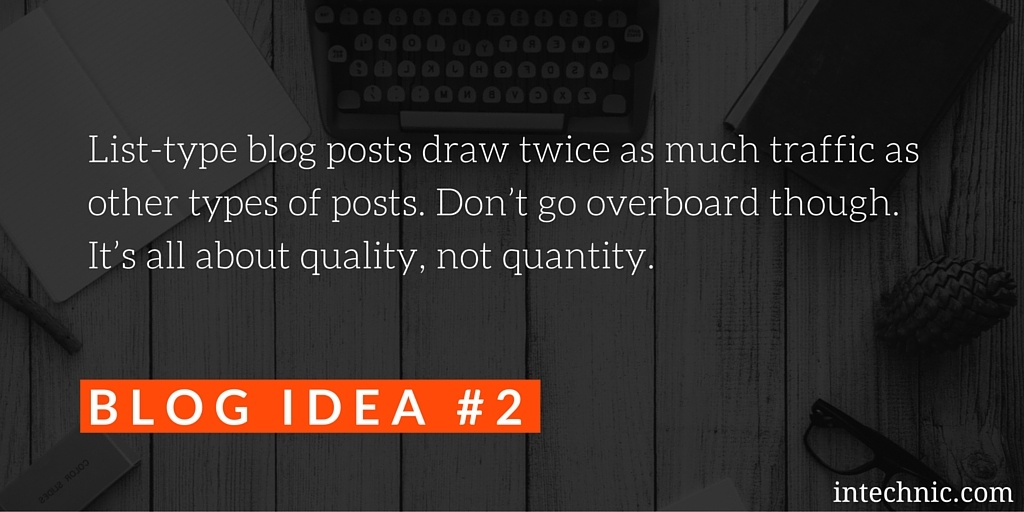 List-type blog posts draw twice as much traffic as other types of posts