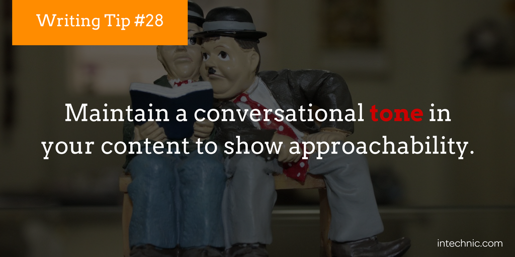 Maintain a conversational tone in your content
