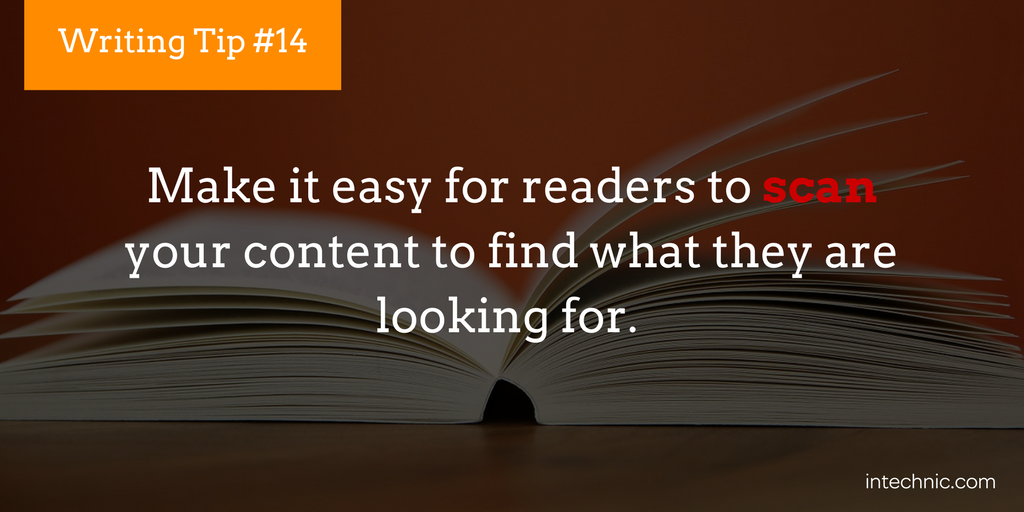 Make it easy for readers to scan your content