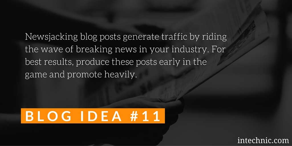 Newsjacking blog posts generate traffic by riding the wave of breaking news in your industry