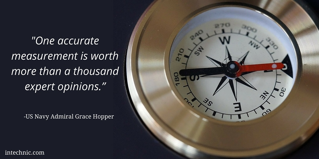 One accurate measurement is worth more than a thousand expert opinions