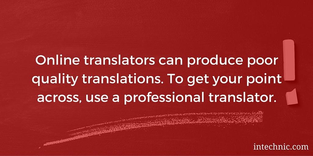 Online translators can produce poor quality translations