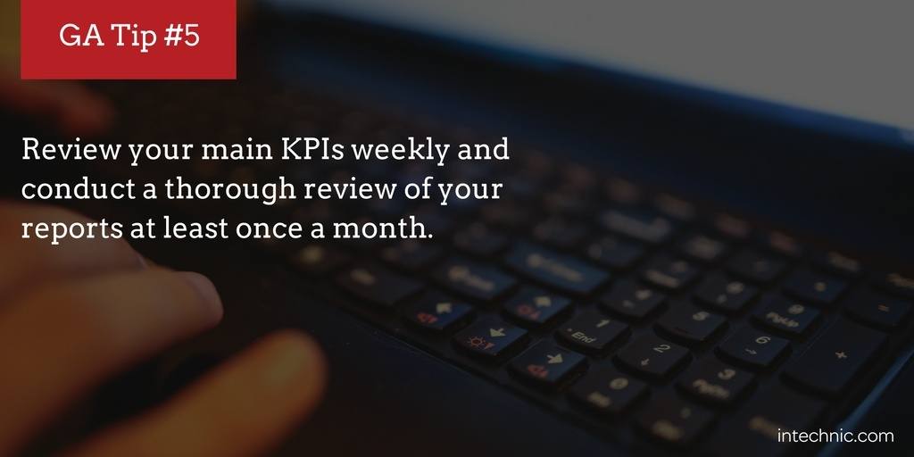 Review your KPIs weekly