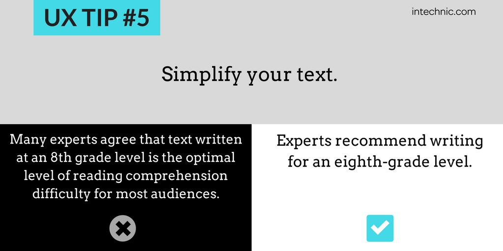 Simplify your text - Experts recommend writing for an 8th grade level