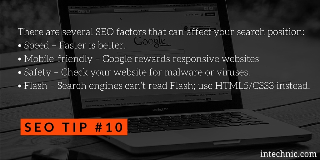 Speed, Mobile-friendliness, Safety and Flash can affect your SEO