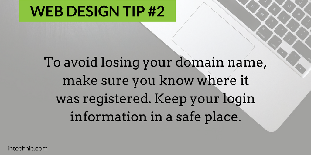 To avoid losing your domain name, make sure you know where it was registered