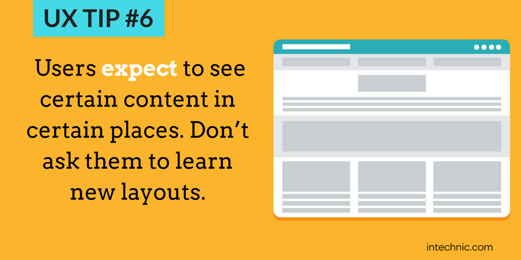 Users expect to see certain content in certain places