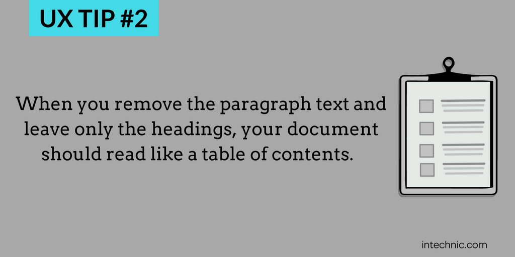 When you remove the paragraph text and leave only the headings, your document should read like a table of contents