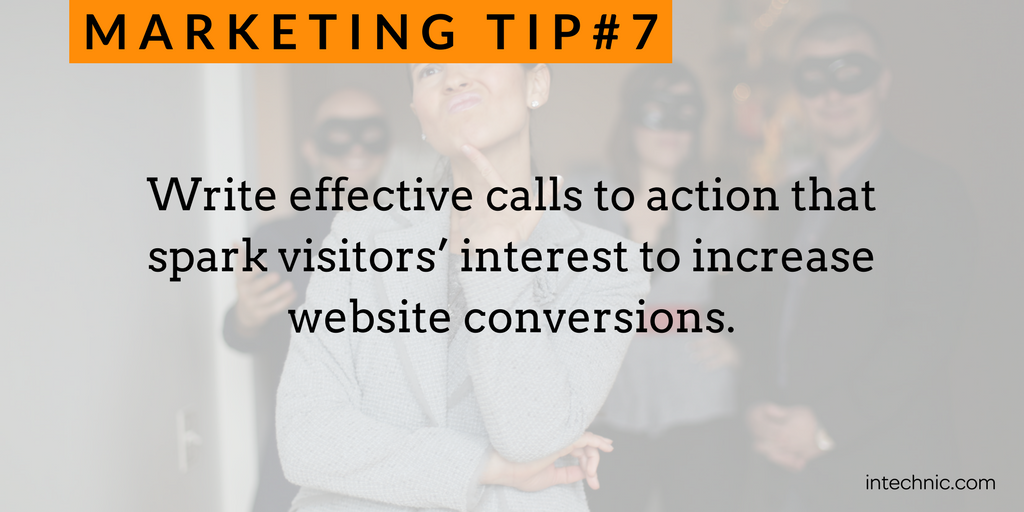 Write effective calls to action that spark visitors' interest to increase website conversions