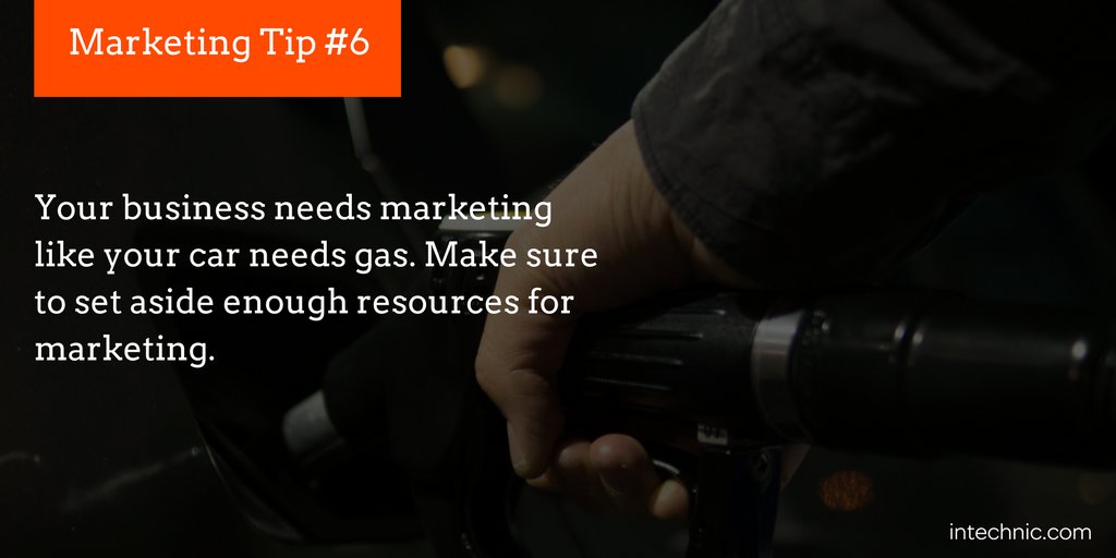 Your business needs marketing like your car needs gas
