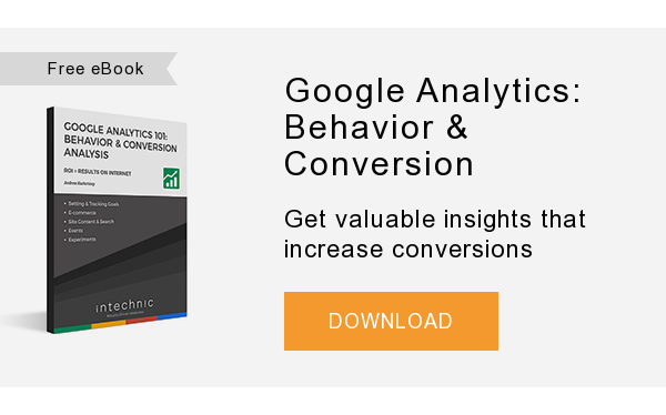 Free eBook   Google Analytics: Behavior & Conversion   Get valuable insights that increase conversions  DOWNLOAD