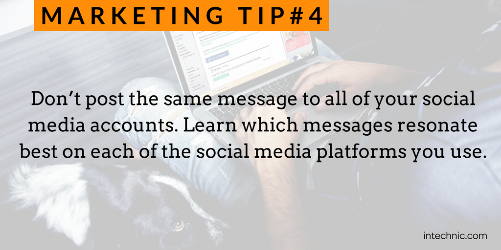 4 - Do not post the same message to all of your social media accounts.png