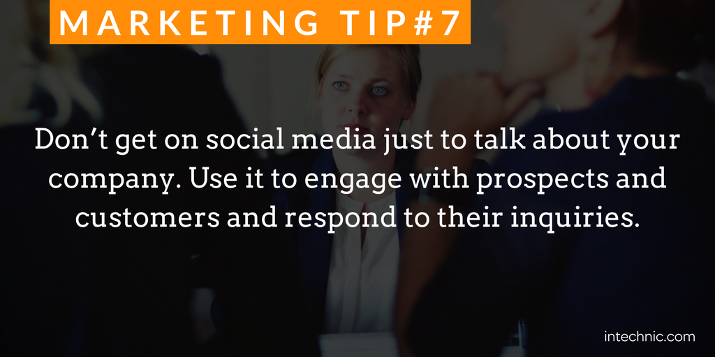 7 - Do not get on social media just to talk about your company.png