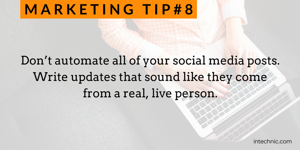8 - Do not automate all of your social media posts.png