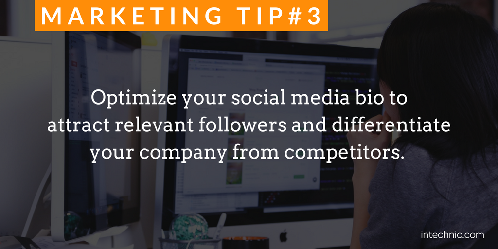 3 - Optimize your social media bio to attract relevant followers and differentiate your company from competitors.png