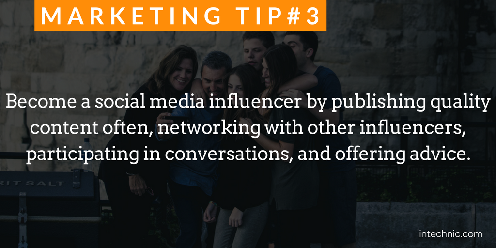 Become a social media influencer by publishing quality content often.png