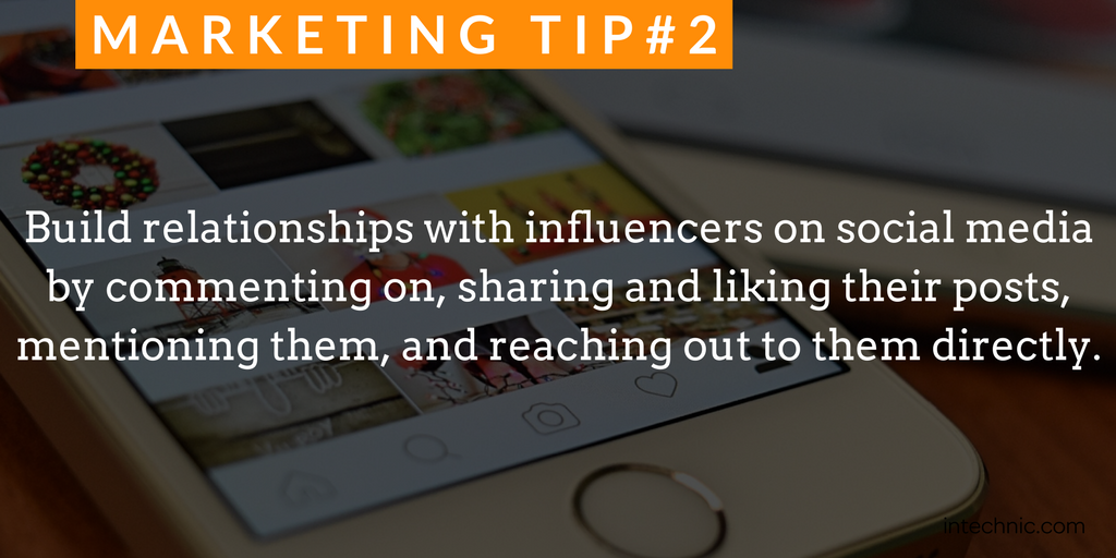Build relationships with influencers on social media by commenting on, sharin.png