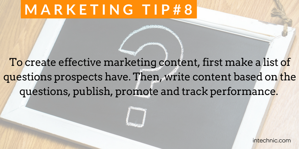 To create effective marketing content, first make a list of questions prospects have.png