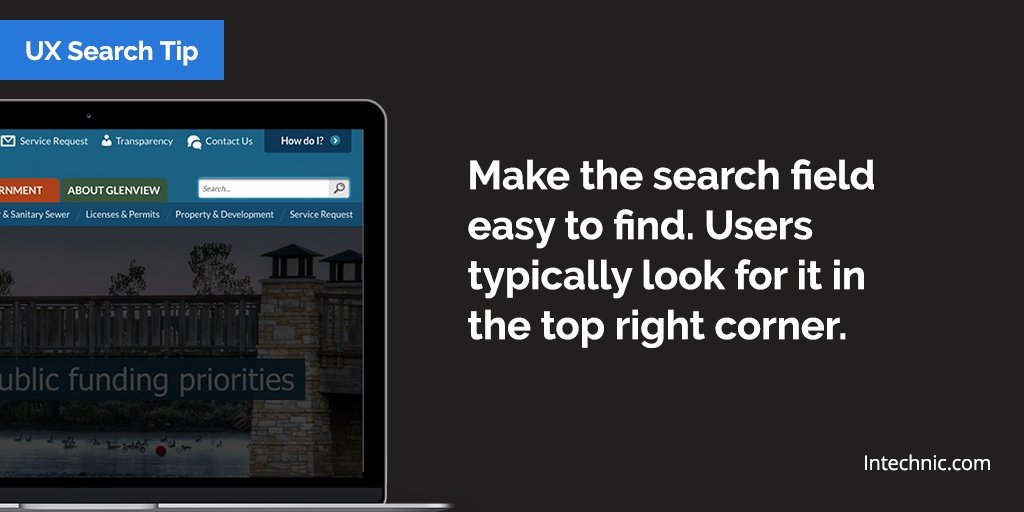 Make the search field easy to find. Users typically look for it in the top right corner