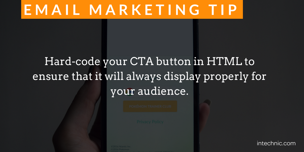 Hard-code your CTA button in HTML