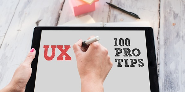 Top 100 UX Design Tips from a User Experience Master